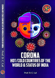 Corona (Hot & Cold Countries of the World & Status of India)