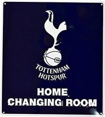 Tottenham FC Home Changing Room Sign