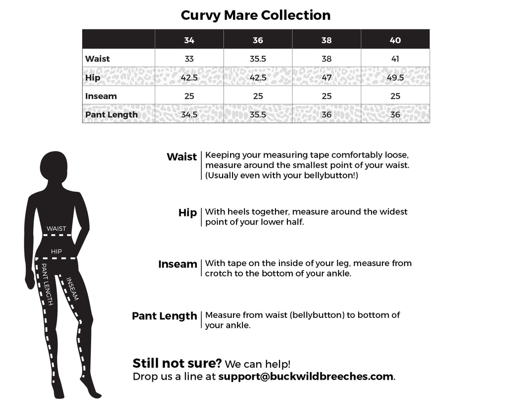 Find your perfect fit in our riding apparel with this Buckwild Breeches Curvy Mare Sizing Chart