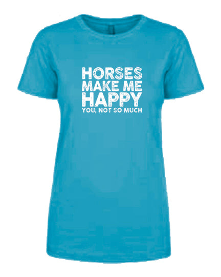 Favorite Tee | V-Neck | Horses Make Me Happy (Turquoise)
