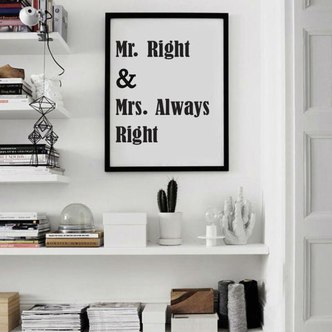 Mr. Right And Mrs. Always Right Love Quote Canvas