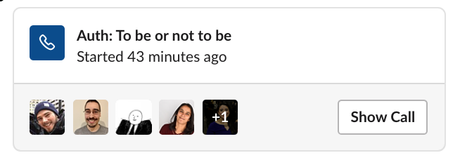 An active Slack huddle window that shows the profile photos of the attendees and a Show Call button