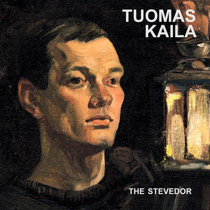 TUOMAS KAILA - The Stevedor