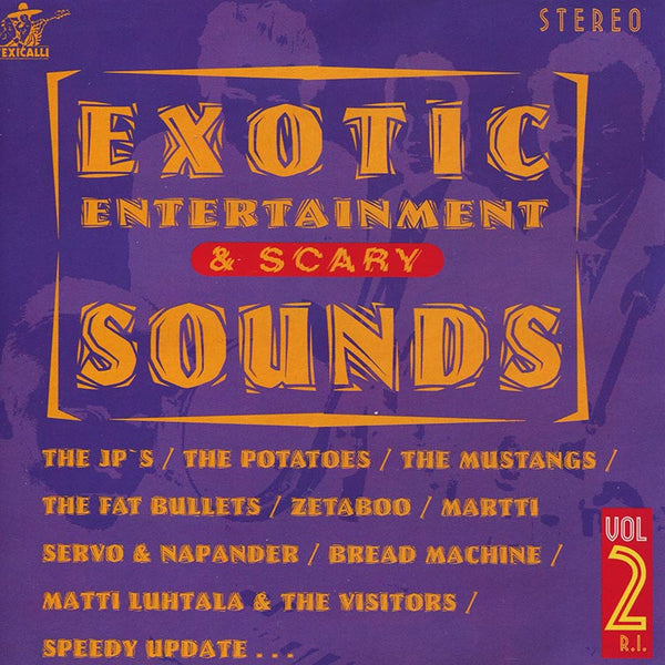 VARIOUS ARTISTS - Exotic Entertainment & Scary Sounds Vol. 2