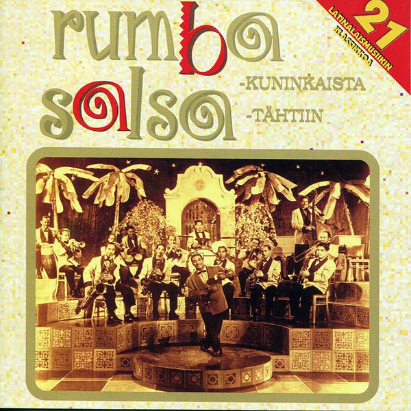 VARIOUS ARTISTS - Rumbakuninkaista salsatähtiin