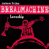 BREADMACHINE - Loveship