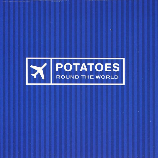 POTATOES, THE - Around The World