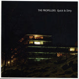 PROPELLERS, THE - Quick & Dirty