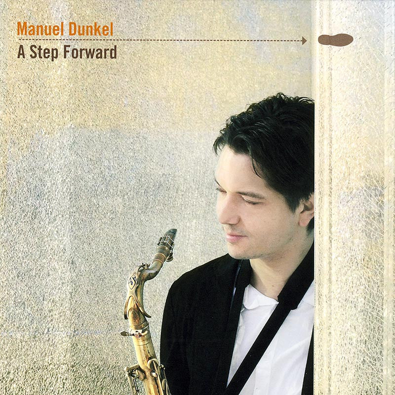 MANUEL DUNKEL - A Step Forward