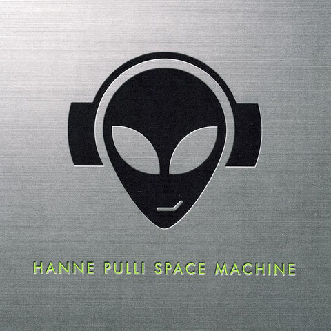 HANNE PULLI SPACE MACHINE - Hanne Pulli Space Machine