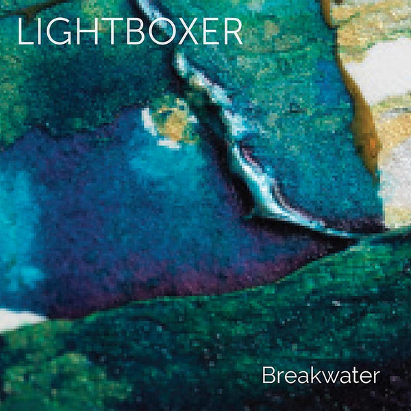 LIGHTBOXER - Breakwater