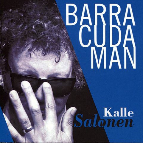 KALLE SALONEN - Barracuda Man