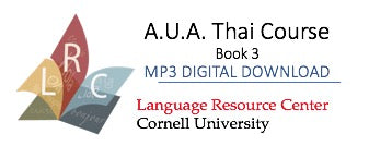 Thai - A.U.A. Thai Course - Book 3