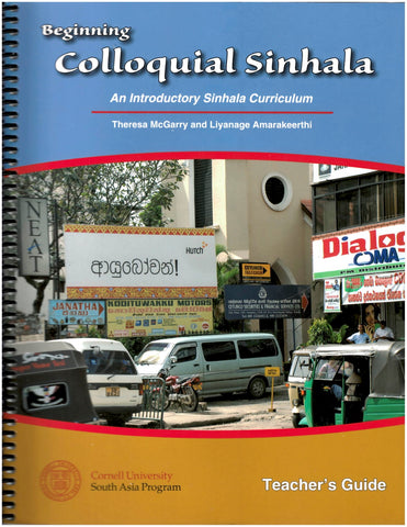 Sinhala - Beginning Colloquial Sinhala: An Introductory Sinhala Curriculum (Teacher Set)