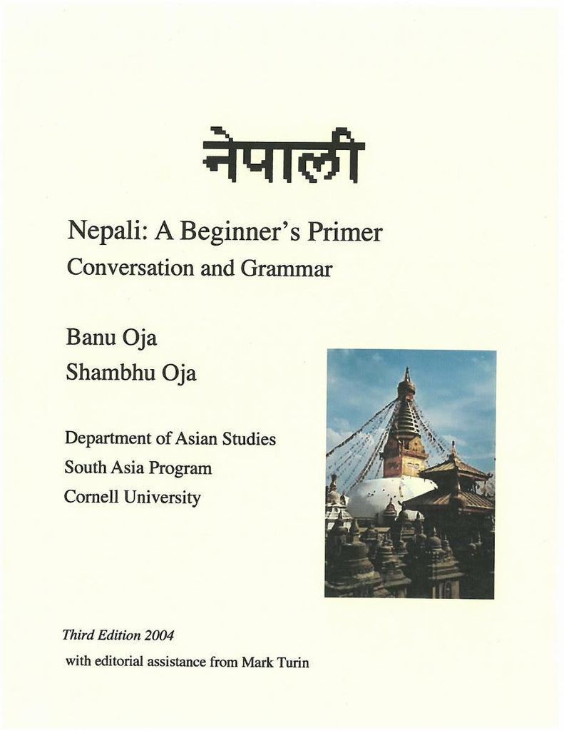 Nepali: A Beginners Primer, Conversation and Grammar, Part I