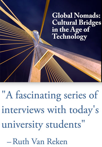 Global Nomads: Cultural Bridges in the Age of Technology     (2016 Wu & Clark) ***DVD VERSION