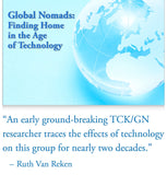 Global Nomads: Finding Home in the Age of Technology     (2018 Wu & Clark) ***DVD VERSION