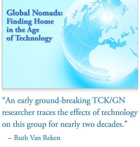Global Nomads: Finding Home in the Age of Technology     (2018 Wu & Clark)