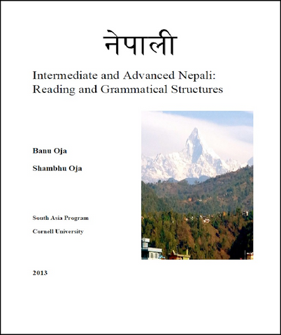 Nepali - Intermediate and Advanced Nepali: Reading and Grammatical Structures