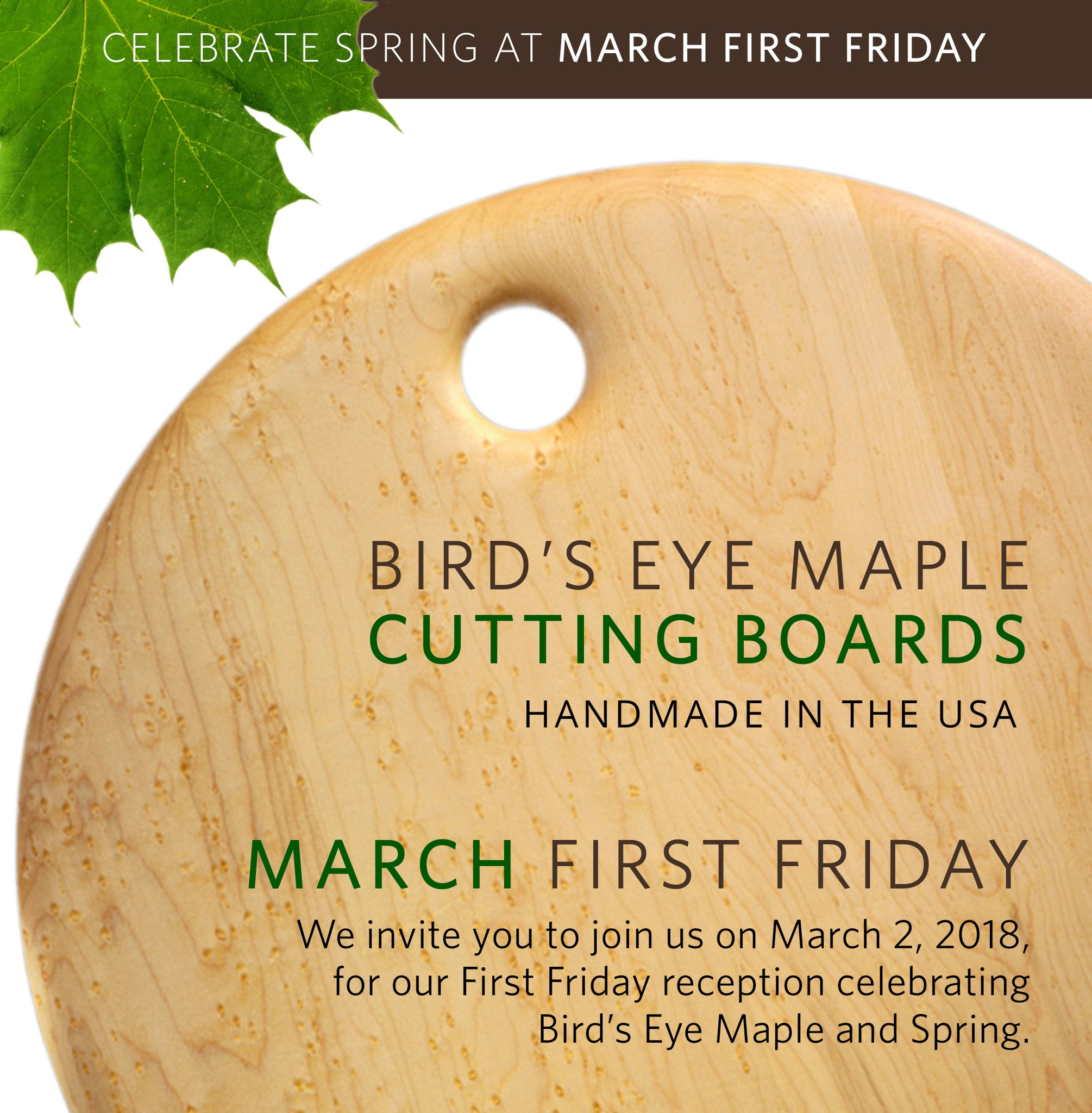 First Friday March: Celebrate Bird's Eye Maple and Spring!