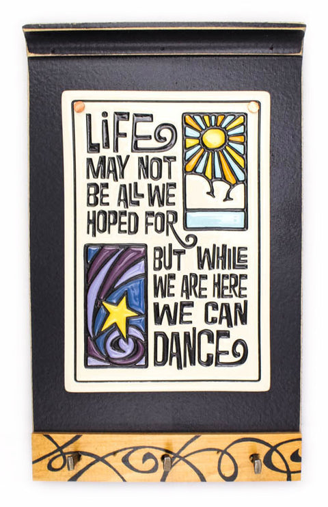 Life May Not Ceramic Tile on Wooden Keyholder
