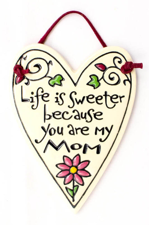Life Is Sweeter Mom Charmer Ceramic Tile