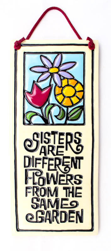 Sister's Are Small Tall Ceramic Tile