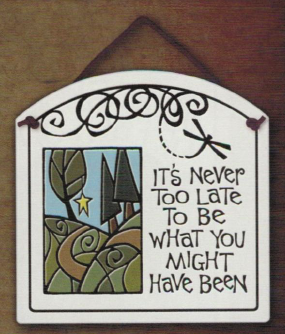 Never Too Late Ceramic Tile