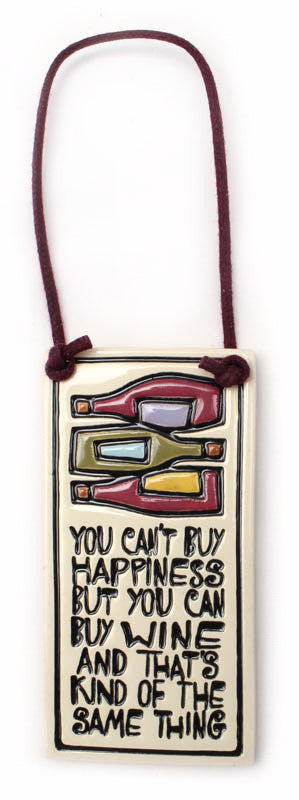 You Can Buy Wine Wine Tag Ceramic Tile