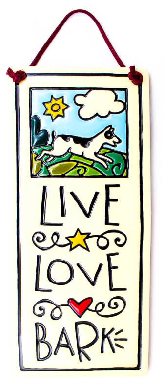 Live Love Bark Small Tall Ceramic Tile