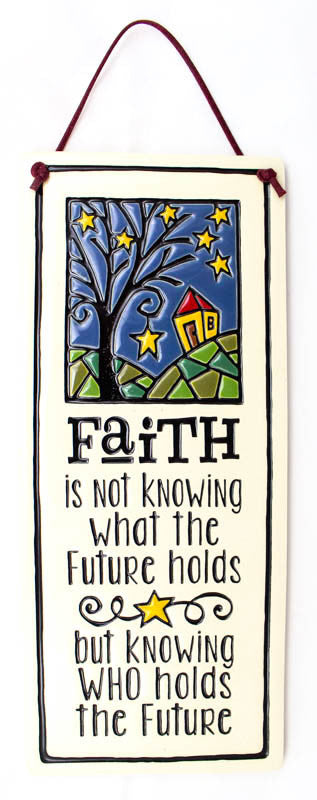 Faith is Not Large Tall Ceramic Tile
