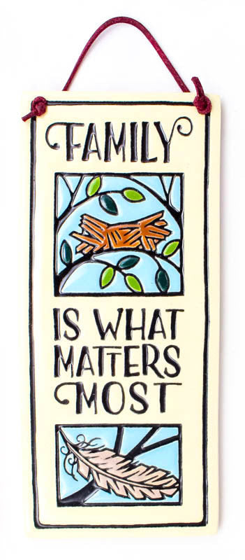 Family Matters Most Small Tall Ceramic Tile