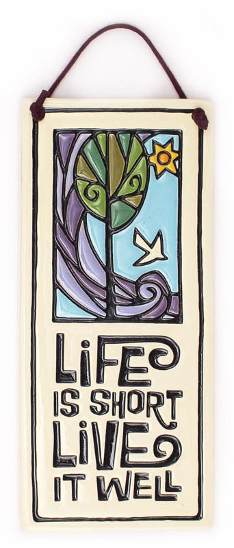 Life Is Short Small Tall Ceramic Tile