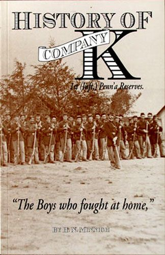 History of Company K: The Boys who Fought at Home by H.N. Minnigh