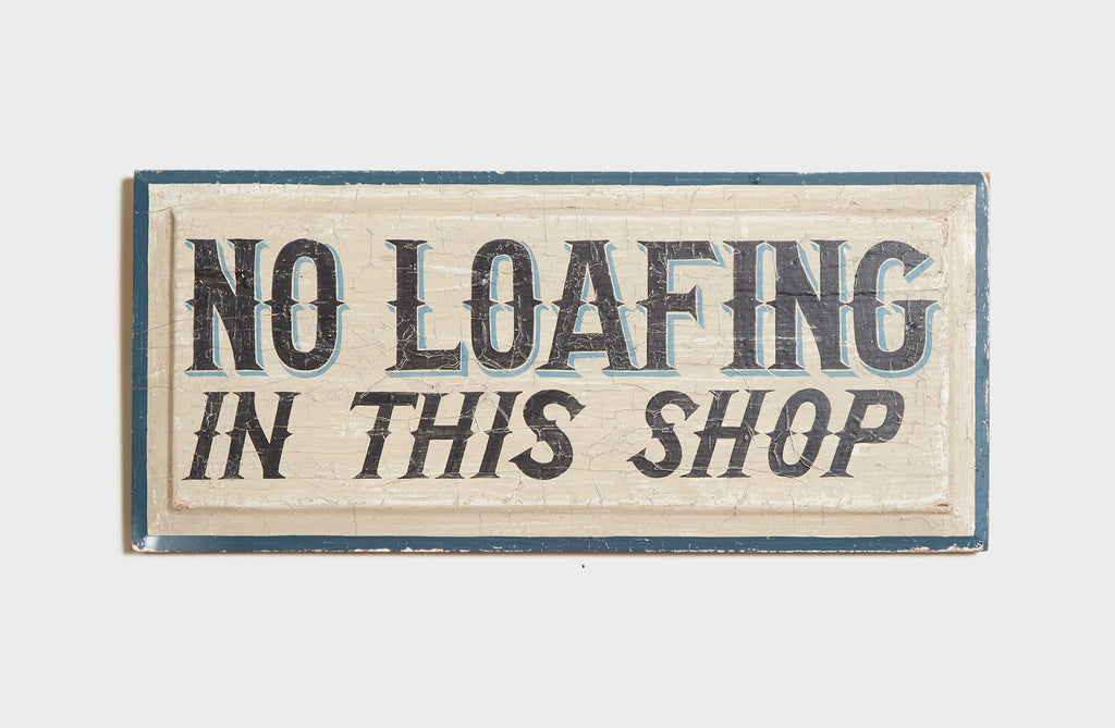 No Loafing In This Shop Americana Art