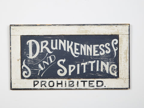 Drunkeness and Spitting Prohibited Americana Art