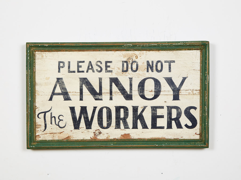 Please do not Annoy the Workers Americana Art
