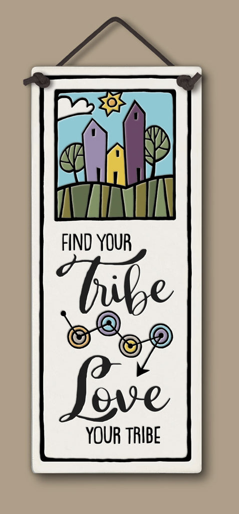 Find Your Tribe Large Tall Ceramic Tile