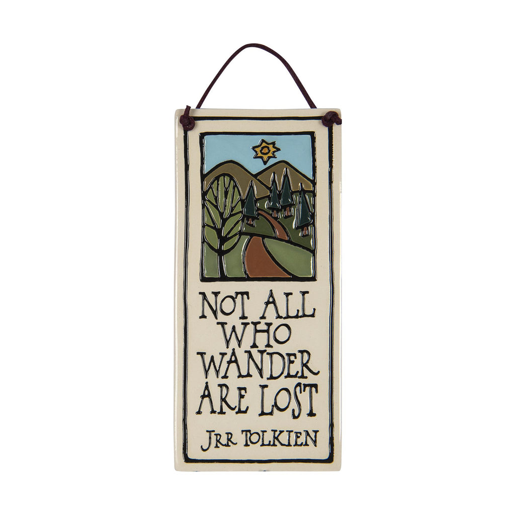 All Who Wander Ceramic Tile