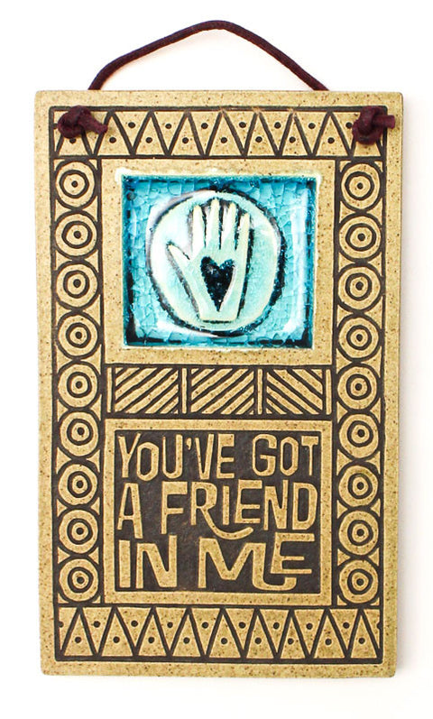 You've got a Friend Glass and Ceramic Tile