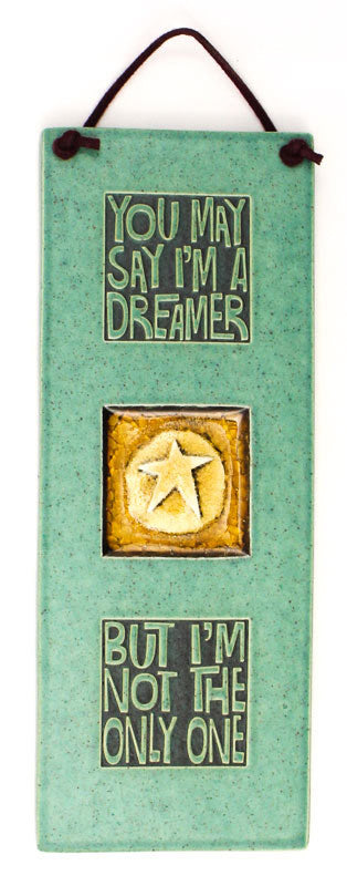 I'm a Dreamer Glass and Ceramic Tile