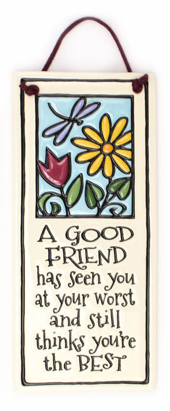 A Good Friend Small Tall Ceramic Tile
