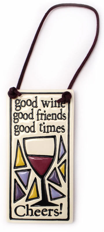 Good Wine Good Friends Wine Tag Ceramic Tile