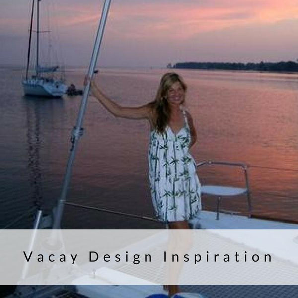 Vacay Design Inspiration