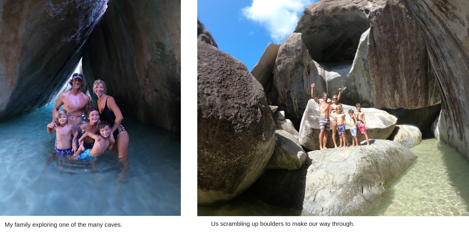 My family at the Baths Virgin Gorda, BVIs