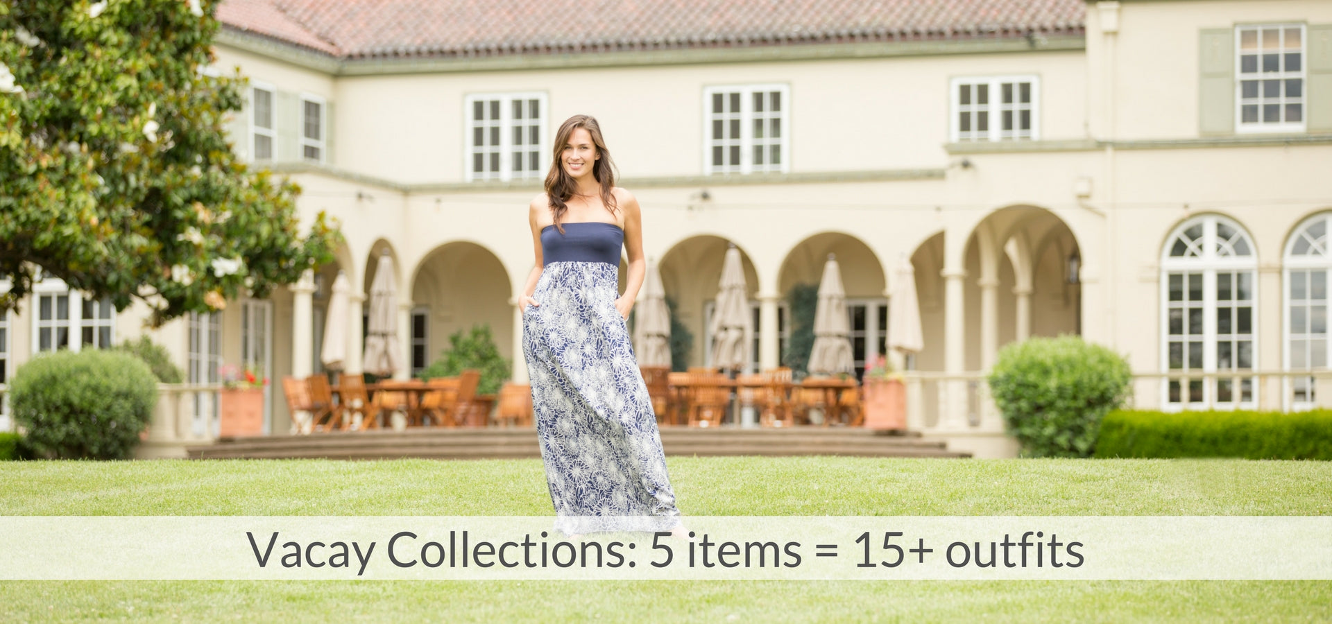 Vacay Collections: 5 items = 15+ outfits