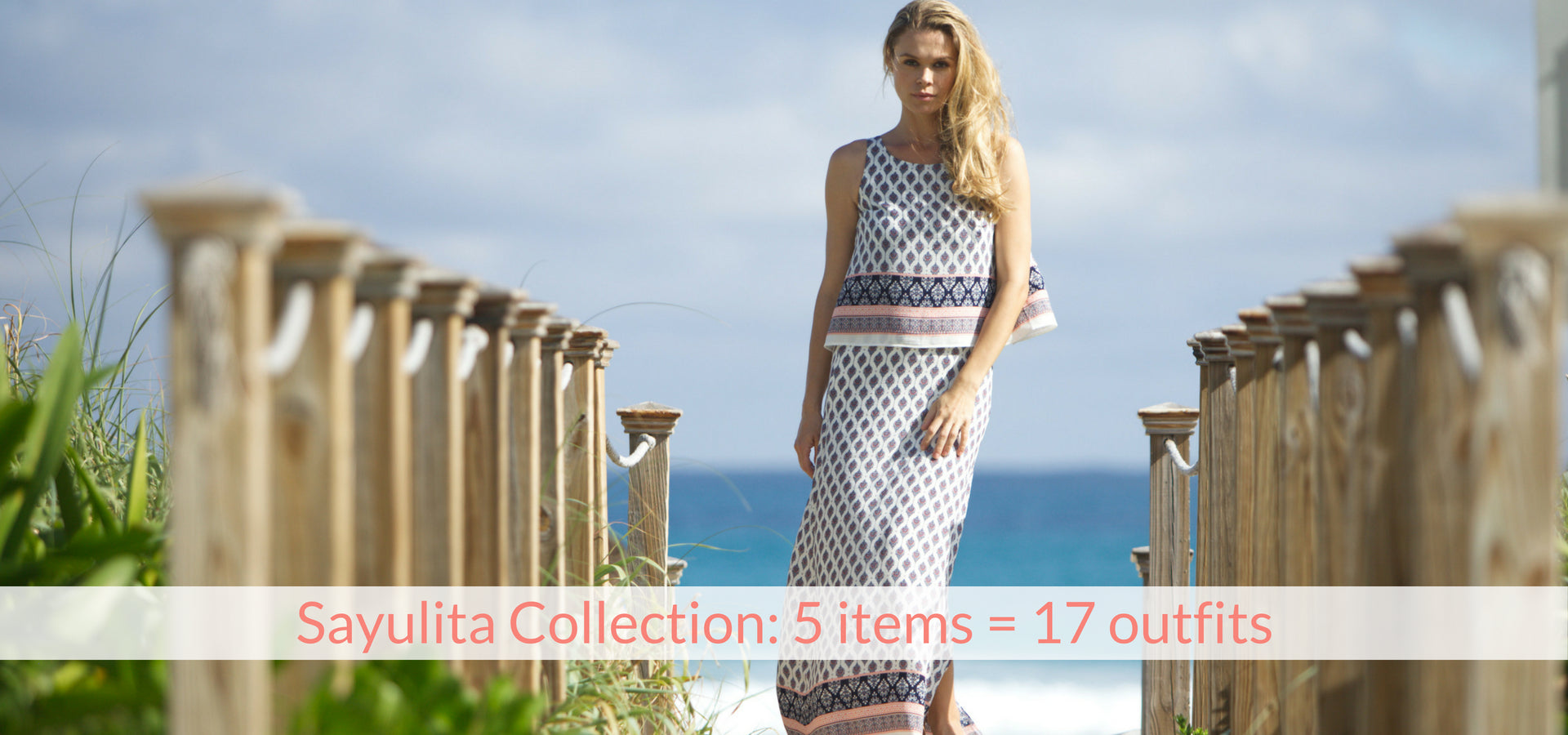 Sayulita collection: 5 items = 16 outfits