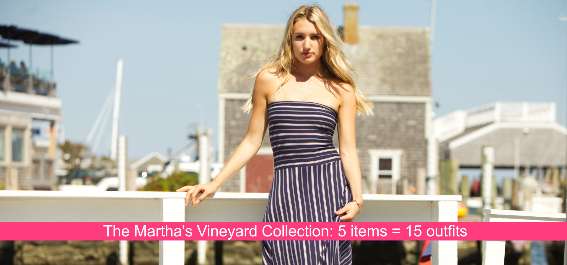 MARTHA'S VINEYARD COLLECTION