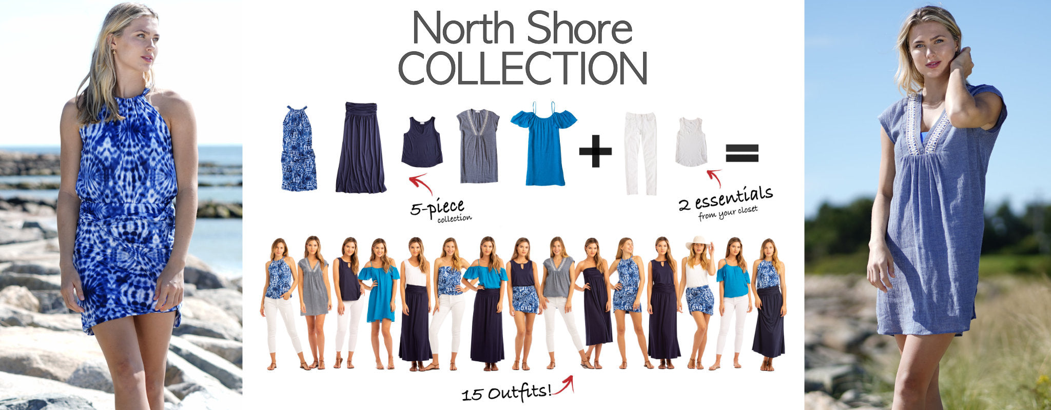 North Shore Collection: 5 items = 17 outfits