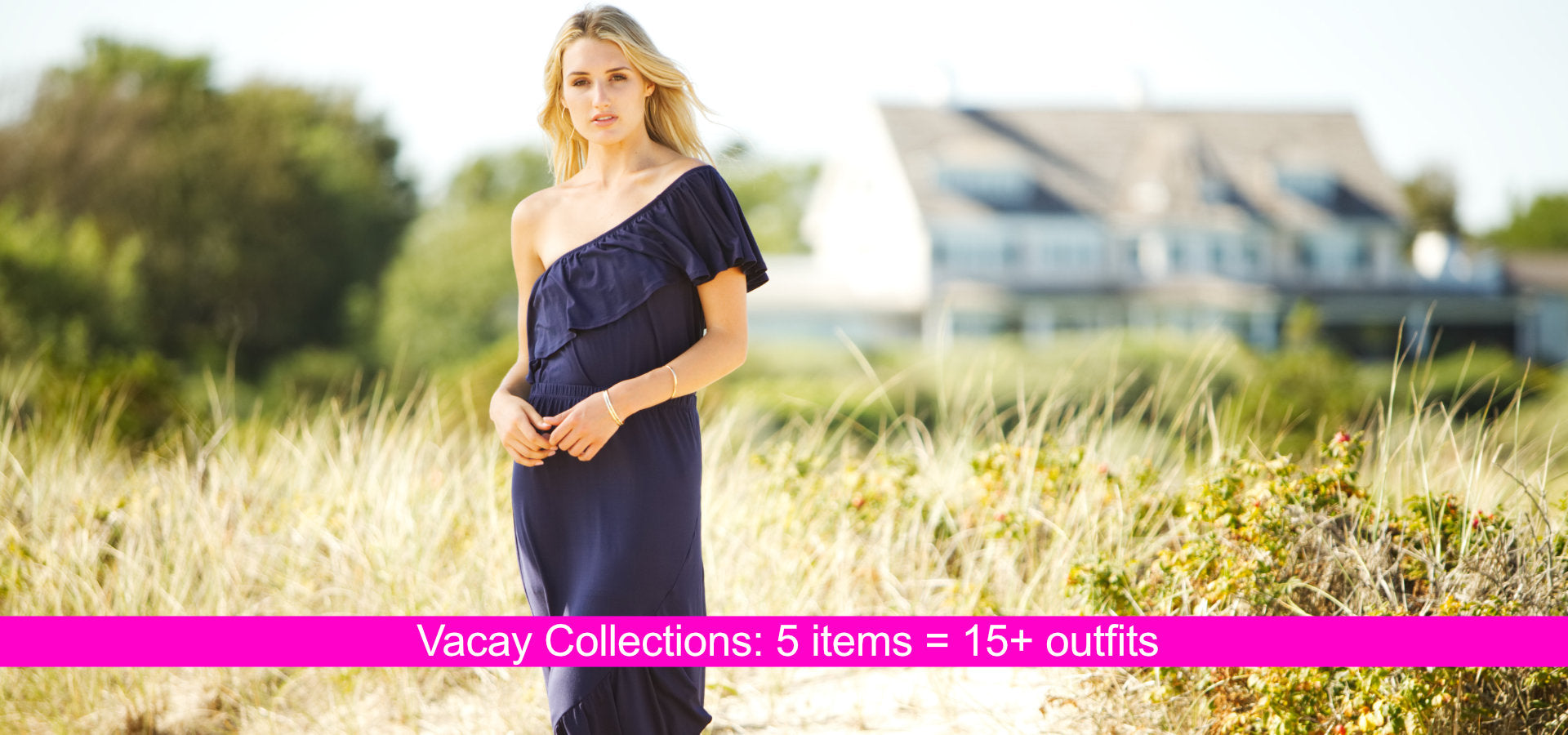 Vacay 5-Piece Collections = 15+ outfits